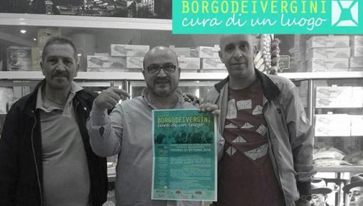 Borgo dei Vergini: Cura di un luogo