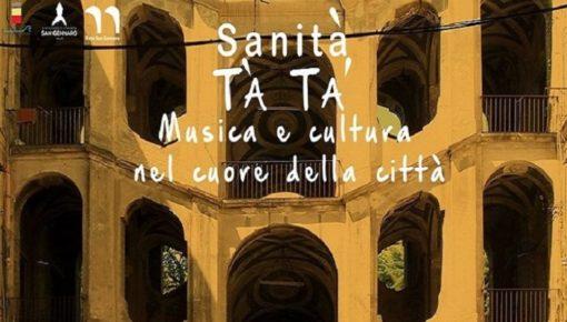 Sanità Tà Tà: musica e cultura nel cuore della città